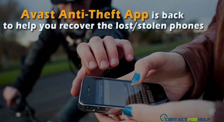 Avast Anti-Theft App is back to help you recover the lost stolen phones