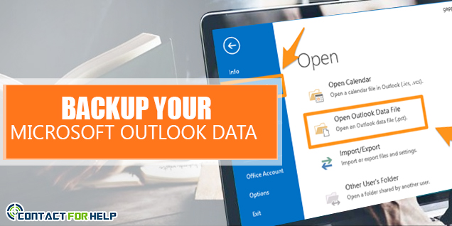backup your Microsoft Outlook email Data
