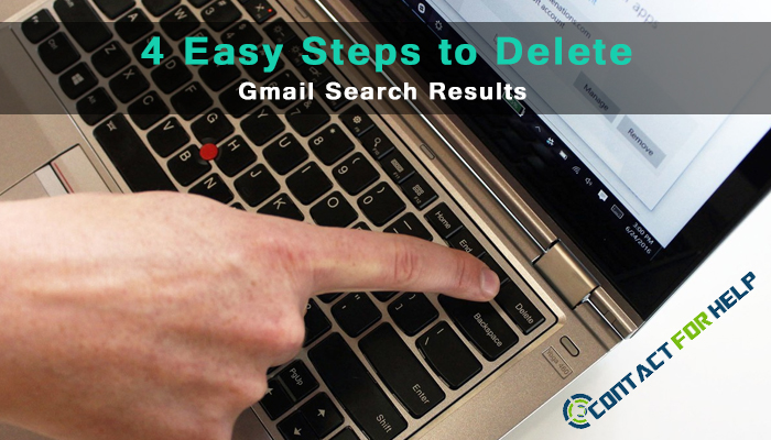 4 Easy Steps to Delete Gmail Search Results