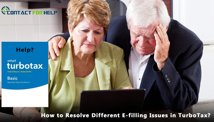 How to Resolve Different E-filling Issues in TurboTax-