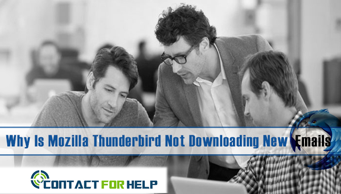 Why Is Mozilla Thunderbird Not Downloading New Emails