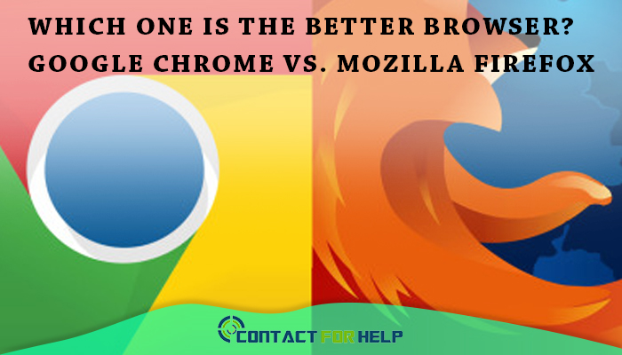 Which One is the Better Browser? Google Chrome vs  Mozilla Firefox