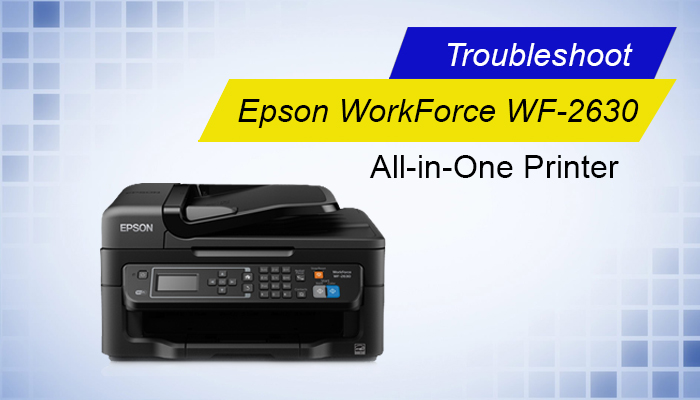 Troubleshoot Epson WorkForce WF-2630