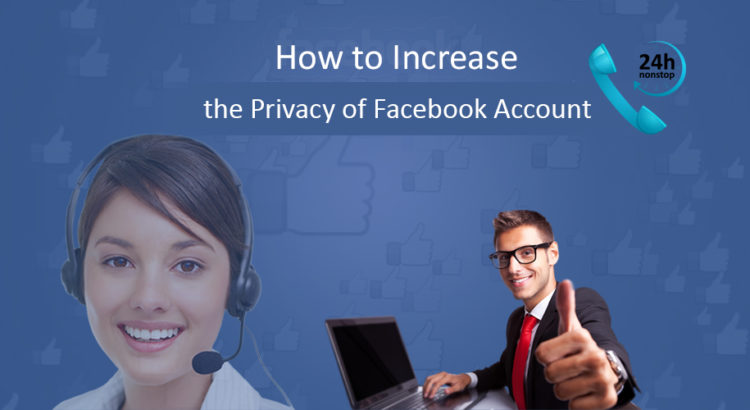 Increase the Privacy of your Facebook Account