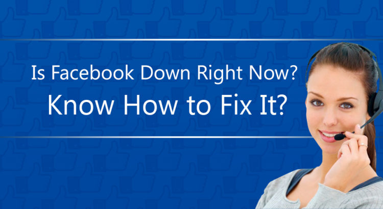 Facebook Down Right Now Know