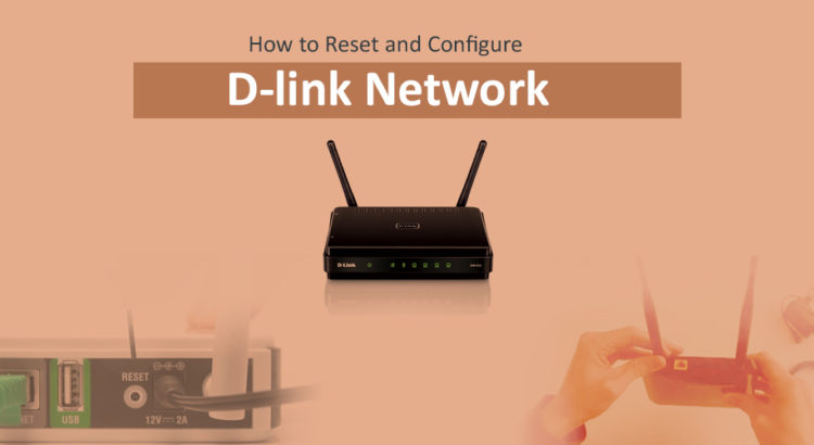 How to reset and Configure D-link network